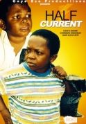 Half Current on iROKOtv - Nollywood