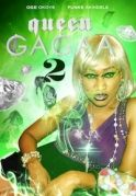 Queen Gaga 2 on iROKOtv - Nollywood