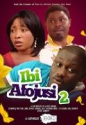 Ibi  Afojusi 2 on iROKOtv - Nollywood