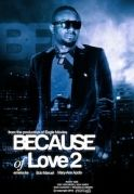 Because Of Love  2 on iROKOtv - Nollywood