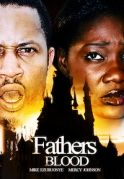 Fathers Blood on iROKOtv - Nollywood