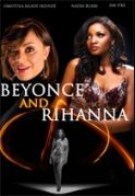 Beyonce & Rihanna on iROKOtv - Nollywood