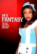 My Fantasy on iROKOtv - Nollywood