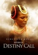 Return Of Destiny Call on iROKOtv - Nollywood
