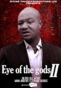 Eye Of The gods 2 on iROKOtv - Nollywood