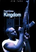Final Crime Kingdom on iROKOtv - Nollywood
