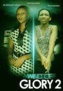 Wind Of Glory  2 on iROKOtv - Nollywood