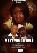 Meet You In Hell on iROKOtv - Nollywood