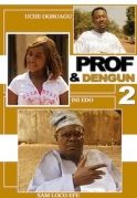 Prof and Den Gun 2 on iROKOtv - Nollywood