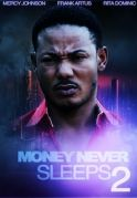 Money Never Sleeps 2 on iROKOtv - Nollywood