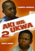 Aki Na Ukwa 2 on iROKOtv - Nollywood