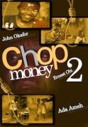 Chop Money 2 on iROKOtv - Nollywood
