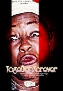 Together Forever on iROKOtv - Nollywood