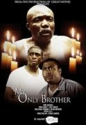 My Only Brother on iROKOtv - Nollywood