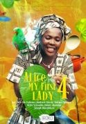 Alice My First Lady 4 on iROKOtv - Nollywood