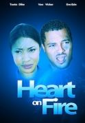 Heart On Fire on iROKOtv - Nollywood