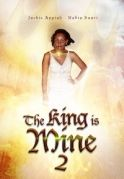 The King Is Mine  2 on iROKOtv - Nollywood