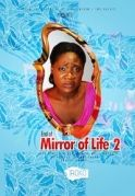 End Of Mirror Of Life 2 on iROKOtv - Nollywood