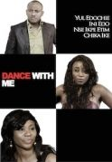 Dance With Me on iROKOtv - Nollywood