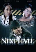 Next Level on iROKOtv - Nollywood