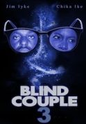 Blind Couple 3 on iROKOtv - Nollywood