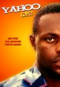Yahoo Plus on iROKOtv - Nollywood