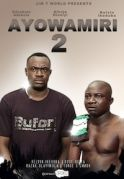 Ayo Wa Miri 2 on iROKOtv - Nollywood