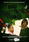 My SistersTears 2 on iROKOtv - Nollywood