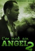 I Am Not An Angel 2 on iROKOtv - Nollywood