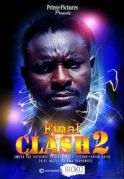 Final Clash  2 on iROKOtv - Nollywood