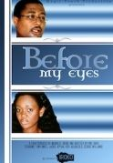Before My Eyes on iROKOtv - Nollywood