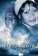 Heart Of Sorrow  2 on iROKOtv - Nollywood