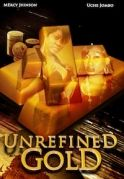 Unrefined Gold on iROKOtv - Nollywood