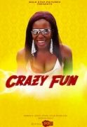 Crazy Fun on iROKOtv - Nollywood
