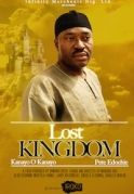 Lost Kingdom on iROKOtv - Nollywood