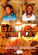 Games Men Play on iROKOtv - Nollywood