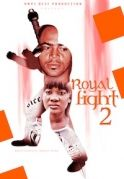 Royal Fight 2 on iROKOtv - Nollywood
