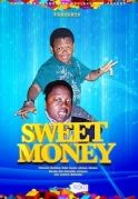 Sweet Money on iROKOtv - Nollywood
