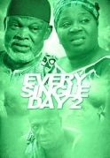Every Single Day 2 on iROKOtv - Nollywood