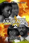 Aworawo 2 on iROKOtv - Nollywood