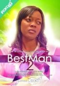 Best Man 2 on iROKOtv - Nollywood