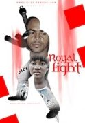 Royal Fight on iROKOtv - Nollywood