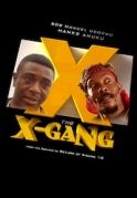 The X-Gang on iROKOtv - Nollywood