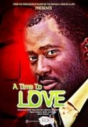 A Time To Love on iROKOtv - Nollywood