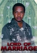 Lord Of Marriage on iROKOtv - Nollywood