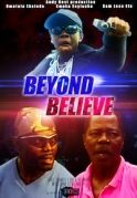 Beyond Belief on iROKOtv - Nollywood