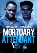 Mortuary Attendant on iROKOtv - Nollywood