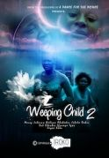 Weeping Child 2 on iROKOtv - Nollywood