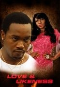 Love And Likeness on iROKOtv - Nollywood