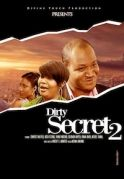 Dirty Secret 2 on iROKOtv - Nollywood